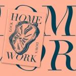 HOMEWORK Lockdown Zine - See more here